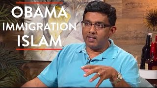 Dinesh D'Souza on Obama, Immigration, and Islam