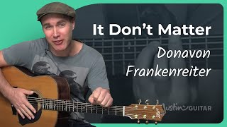 How to play It Don't Matter by Donovan Frankenreiter (Acoustic Guitar Lesson SB-105)