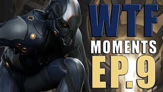 Paragon - WTF Moments - Ep.9