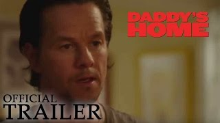 DADDY'S HOME | Official Trailer (HD)