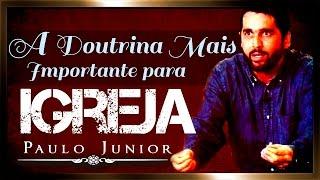 REGENERAÇÃO - A Doutrina Mais Importante Para Igreja - Paulo Junior (LEGENDADO)
