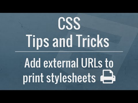CSS Tips and Tricks: Add External URLs to Print Stylesheets