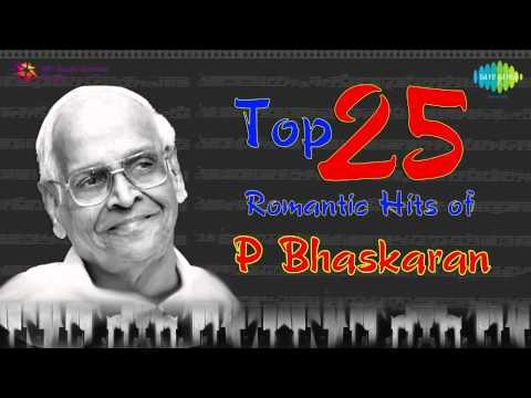 Romantic Hits of P Bhaskaran   Malayalam Movie Songs   Audio Jukebox