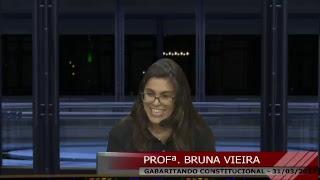 GABARITANDO CONSTITUCIONAL - PROFª. BRUNA VIEIRA - XXII EXAME DE ORDEM (Aula inicia aos 48h30)