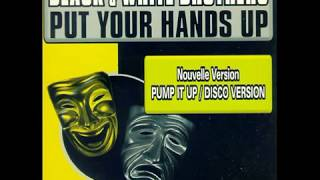 BLACK & WHITE BROTHERS Put Your Hands Up 1998