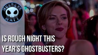 [Movies] Is ROUGH NIGHT this year