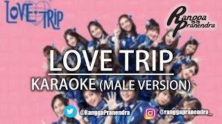 JKT48 - Love Trip (KARAOKE)