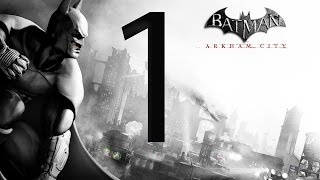 Batman Arkham City Walkthrough Part 1 [1080p HD] - No Commentary