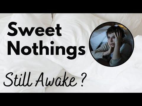 Xxx Mp4 Sweet Nothings Still Awake 3gp Sex
