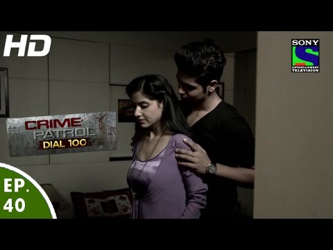 Xxx Mp4 Crime Patrol Dial 100 क्राइम पेट्रोल Haivaniyat Episode 40 9th December 2015 3gp Sex