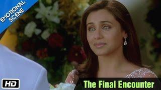 The Final Encounter - Emotional Scene - Kabhi Alvida Naa Kehna - Abhishek Bachchan, Rani Mukherjee