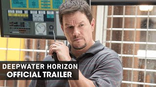 Deepwater Horizon (2016) Official Movie Trailer – 'Courage'