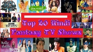Top 20 Hindi Fantasy TV Shows
