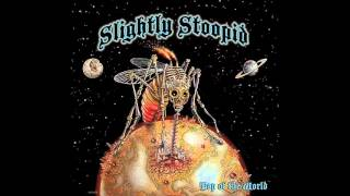 Don't Stop - Slightly Stoopid (Top of the World) Free Album Download