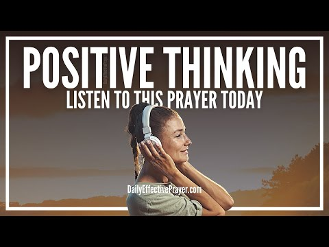 Prayer For Positive Thoughts - Prayer Against Negative Thinking