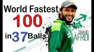Shahid Afridi W.Record 100 off 37 Balls - Cric Chamber