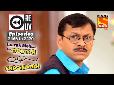 Xxx Mp4 Weekly Reliv Taarak Mehta Ka Ooltah Chashmah 14th May To 18th May 2018 Episode 2466 To 2470 3gp Sex