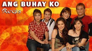 Ang Buhay Ko By Aegis (With Lyrics)
