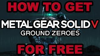 How To Download Metal Gear Solid V: Ground Zeroes For Free | 2018 | PC