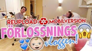 Förlossningsvloggen REUPLOAD för mobil
