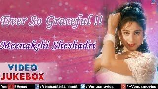 Ever So Graceful : Meenakshi Sheshadri ~ Bollywood Hits || Video Jukebox