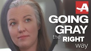 GO GRAY THE RIGHT WAY | Best of Everything | AARP