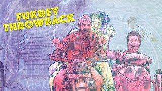 Fukrey Throwback | Fukrey Returns | Pulkit Samrat Varun Sharma Manjot Singh Ali Fazal Richa Chadha
