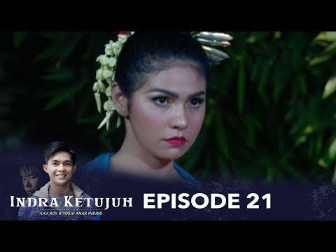 Penari Ronggeng Meregang Nyawa Kuburnya Dipenuhi Duri Indra Ketujuh Episode 21