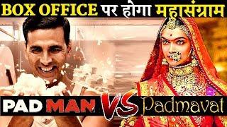 BIGGEST BOX OFFICE CLASH OF 2018: Padman Vs Padmavat