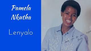 Pamela Nkutha   Lenyalo