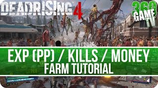 Dead Rising 4 - Fast Exp(PP)/Kills/Money Farm Tutorial - How to Level Up fast incl. Kills and Money