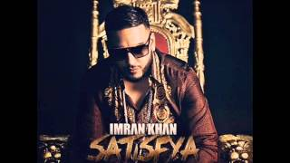 Imran Khan Satisfya Song 2013