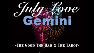 July LOVE Forecast • Gemini – LOVE ME TWO TIMES BABE –