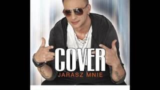 COVER - Jarasz mnie (Dj Bocianus Remix) [DR] Nowość 2016!