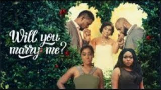 Will You Marry Me - [Part 1] Latest 2018 Nigerian Nollywood Drama Movie