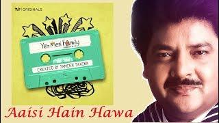 Aisi Hai Hawa - Udit Narayan New 2018 (Full Song) | Vaibhav Bundhoo