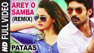 Arey O Samba (Remix) Full Song I Pataas I Nandamuri Kalyan Ram, Shruthi Sodhi