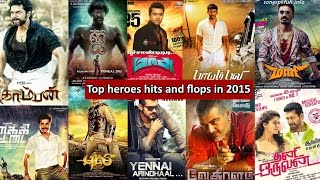 Top heroes hits and flops in 2015 | Tamil Cinema Hits and Flops in 2015