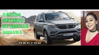 SsangYong Rexton 2019 Reviews By (Sopheak Kosma),Rexton 2019 Reviews by (Sopheak Kosama),
