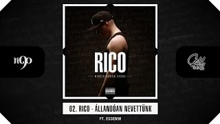 Rico - Állandóan nevettünk (ft. Essemm) (Official, MDD Album)