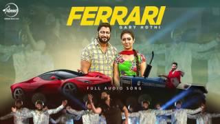 Ferrari+%28+Audio+Song%29+%7C+Gary+Hothi++%7C+Punjabi+Song+Collection+%7C+Speed+Classic+Hitz