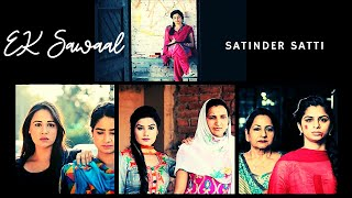 Sawaal | Satinder Satti Ft Kaur B , Mandy Takhar , Dolly Guleria