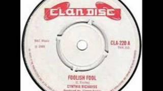 CYNTHIA RICHARDS - FOOLISH FOOL.wmv