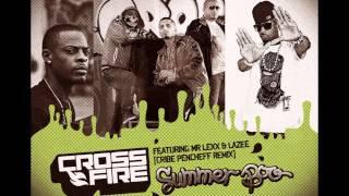 CrossFire - Summer Boo (Cribe Pencheff Remix) feat. Mr Lexx & Lazee