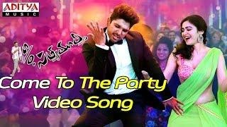 Come To The Party Video Song - S/o Satyamurthy Video Songs - Allu Arjun, Samantha,Adah sharma