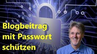 Passwortgeschützten Beitrag erstellen