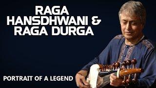 Raga Hansdhwani & Raga Durga   Amjad Ali Khan  (Album: Portrait of a Legend  - Amjad Ali Khan)