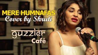 Guzzler Cafe by Shruti Pathak - Mere Humnafas