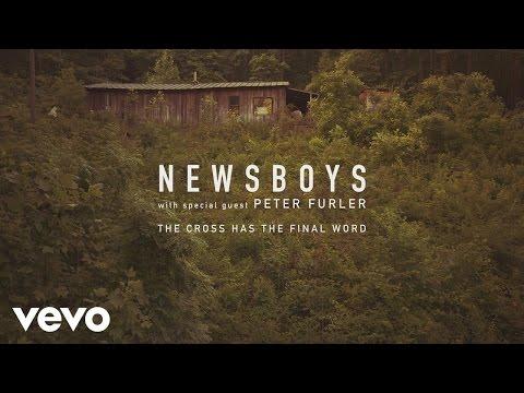 Xxx Mp4 Newsboys The Cross Has The Final Word Official Lyric Video 3gp Sex