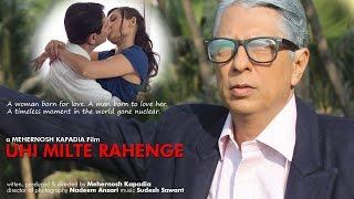 Uhi Milte Rahenge - Official Trailer (2016)